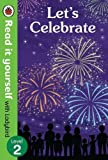 #5: Let's Celebrate – Read It Yourself with Ladybird Level 2