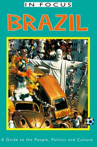 Brazil: A Guide to the People, Politics and Culture (Brazil (in Focus Guides)) by Jan Rocha (1999-03-24)