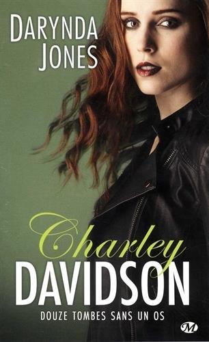 Charley Davidson, T12 : Douze tombes sans un os par Darynda Jones