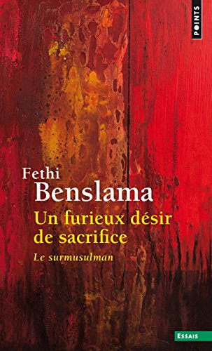 Un furieux dsir de sacrifice - Le surmusulman