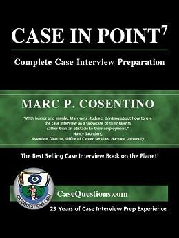 Case In Point: Complete Case Interview Preparation (English Edition) de [Cosentino, Marc]