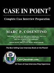 Case in Point: Complete Case Interview Preparation, 7th Edition