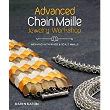 Advanced Chain Maille Jewelry Workshop: Weaving With Rings & Scales