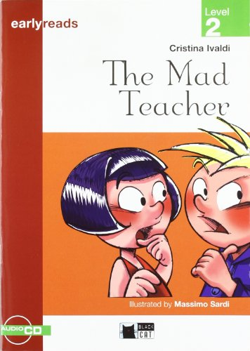 THE MAD TEACHER (FREE AUDIO) (Black Cat Earlyreads)