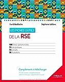 Les fiches outils de la RSE : 100 fiches opérationnelles - 74 cas pratiques - 72 conseils - 30 illustrations (CD-ROM inclus)