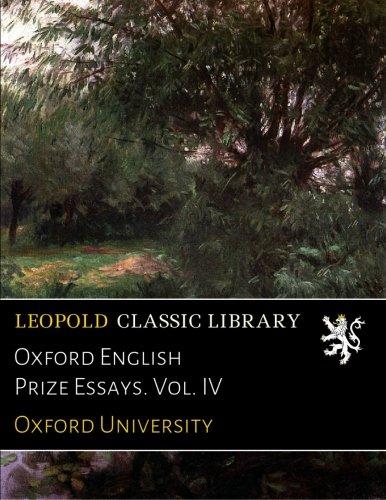 Oxford English Prize Essays. Vol. IV por Oxford University