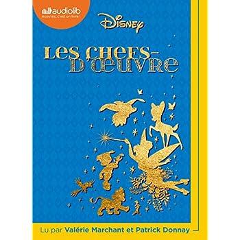 Les Chefs-d'oeuvre Disney: Livre audio 1 CD MP3