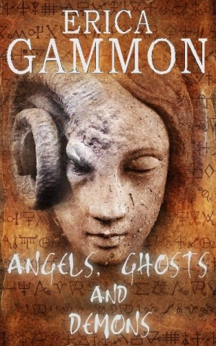 angels-ghosts-and-demons-volume-2-true-ghost-stories-hauntings