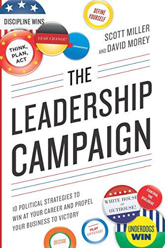 The Leadership Campaign (English Edition) por Scott Miller