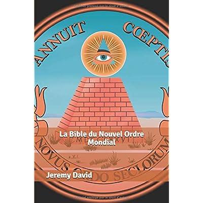 La Bible du Nouvel Ordre Mondial