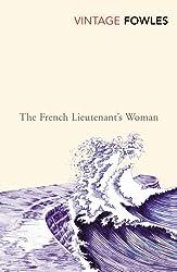 The French Lieutenant's Woman (Vintage Classics)