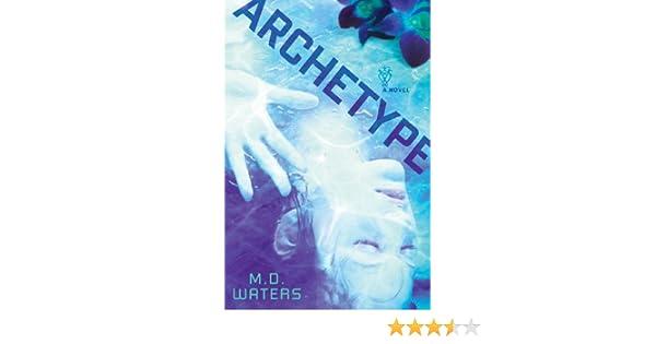 Amazon fr - Archetype - M  D  Waters - Livres