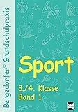 Sport - 3./4. Klasse, Band 1 (Bergedorfer Grundschulpraxis)