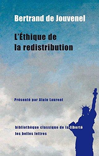 Ethique de La Redistribution (Bibliotheque Classique de La Liberte)
