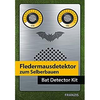 FRANZIS Fledermausdetektor zum Selberbauen (D/Engl)