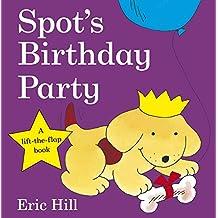 Spot's Birthday Party [Lingua Inglese]