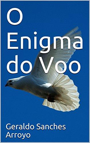 O Enigma do Voo (Portuguese Edition)