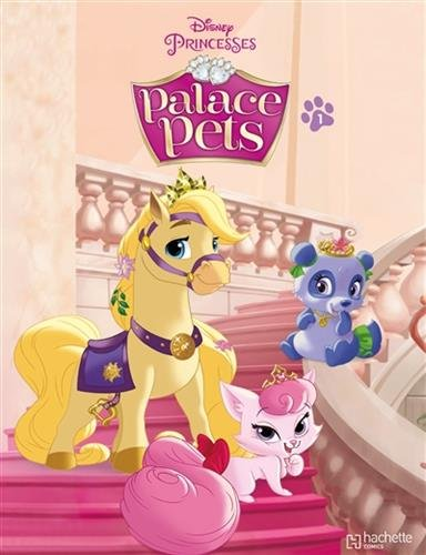 Palace Pets, Tome 1 :