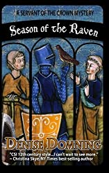 Season of the Raven: A Servant of the Crown Mystery (Volume 1) by Denise Domning (2014-01-21)