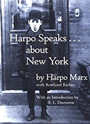 Harpo Speaks...About New York