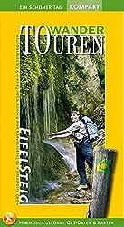 Eifelsteig WanderTouren - Ein schöner Tag Kompakt. 16 spannende Tagesetappen, 330 Kilometer von Aachen nach Trier und 12 erlebnisreiche Rundtouren.: ... Routenkarten, Höhenprofilen und GPS-Daten.