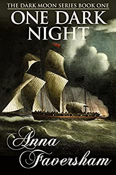 One Dark Night (The Dark Moon Series Book 1) by [Faversham, Anna]