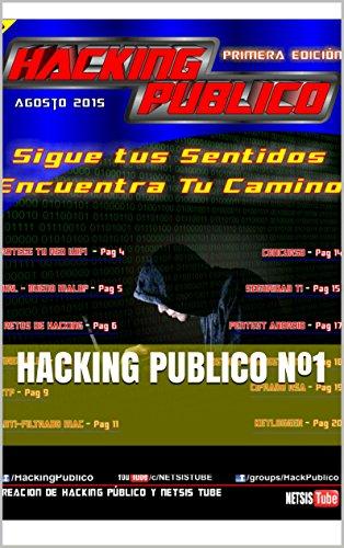 Hacking Público Nº1 (Hacking Público Magazine) por Hacking Publico Grupo