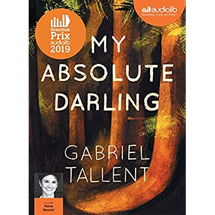 My Absolute Darling - Prix Audiolib 2019: Livre audio 2CD MP3