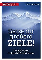 Rainer Zitelmann: Setze dir größere Ziele