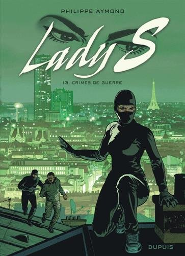 Lady S (13) : Crimes de guerre