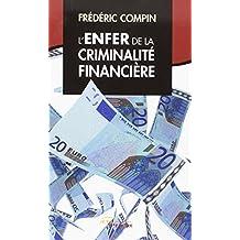 L'Enfer de la criminalité financière