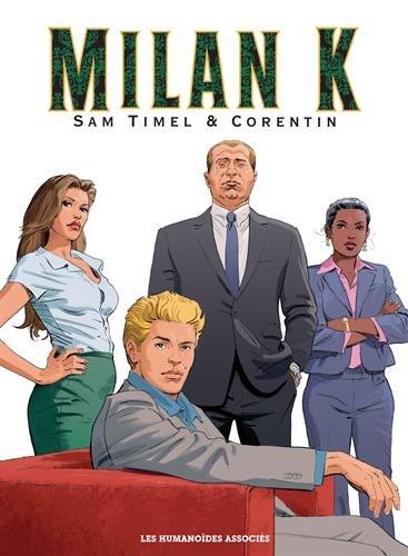 Milan K., Intégrale : Premier cycle