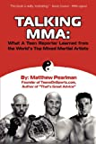 Talking MMA: What a Teen Reporter Learned from the World's Top Mixed Martial Artists (English Edition)