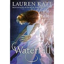 Waterfall by Lauren Kate (2014-11-06)