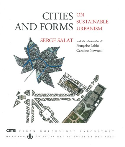 Cities and forms: On sustainable urbanism (hardcover)