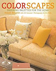 [(Colorscapes : Inspiring Palettes for the Home)] [By (author) Susan Sargent] published on (April, 2007)