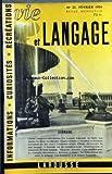 Telecharger Livres VIE ET LANGAGE No 23 du 01 02 1954 SOMMAIRE GRAND CONCOURS REFERENDUM LA LANGUE FRANCAISE EN HAITI PAR PRADEL POMPILUS LES SAINTS DU MOIS PAR CARLO TAGLIAVINI LA BARATTE AUDIO VISUELLE PAR ROBERT ESCARPIT FLAUBERT ET MICHELET ECRIVAIENT ILS DES VERS PAR PAUL COLONNA PROVERBES CREOLES D HAITI AU SECOURS DU BON LANGAGE PAR ROBERT LE BIDOIS L AMENDE EST UN ENRICHISSEMENT PAR C LAPLATTE GRAMMAIRIENS ET AMATEURS DE BEAU LANGAGE VAUGELAS PAR MAURICE RAT RESULTAT D UNE ENQUETE (PDF,EPUB,MOBI) gratuits en Francaise