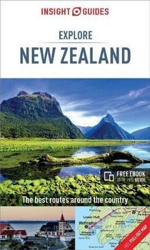 Insight Guides Explore New Zealand (travel guide) (Insight Explore Guides)