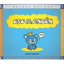 Oso mandon/Bossy Bear