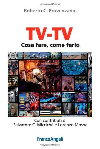 tv-tv-cosa-fare-come-farlo-cultura-della-comunicazione