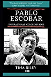 Pablo Escobar Inspirational Coloring Book