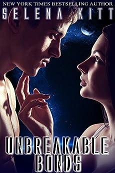 Unbreakable Bonds: A Science Fiction Alien Romance by [Kitt, Selena]