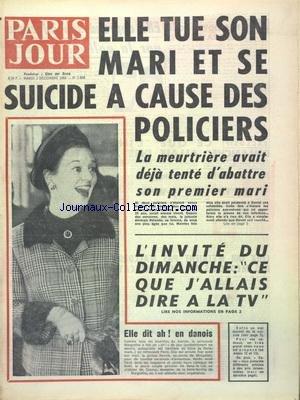 PARIS JOUR [No 2868] du 03/12/1968 - ELLE TUE SON MARI ET SE SUICIDE A CAUSE DES POLICIERS - DANIEL ET ROLANDE DEPICKER - LA PRINCESSE MARGRETHE DE DANEMARK ET LE PRINCE HENRIK A PARIS