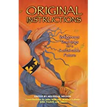 Original Instructions: Indigenous Teachings for a Sustainable Future (English Edition)