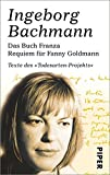 Das Buch Franza ? Requiem f?r Fanny Goldmann: Texte des ?Todesarten?-Projekts