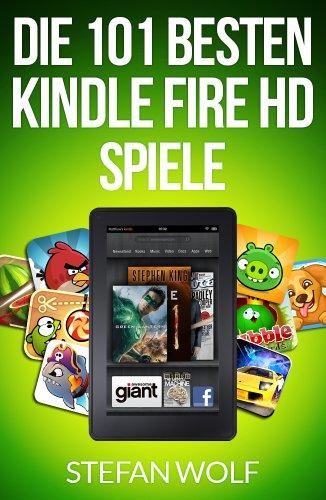 Die 101 besten  Kindle Fire HD Spiele