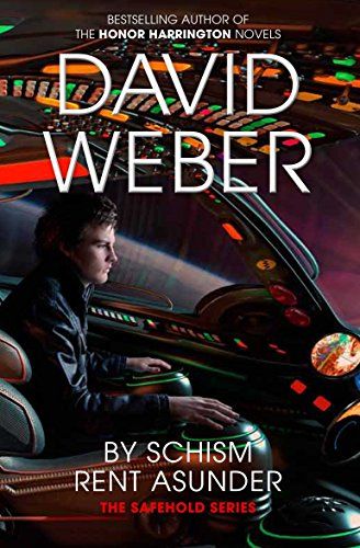 By Schism Rent Asunder (The Safehold series) - Weber Pan