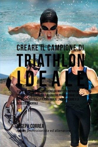 Zoom IMG-2 creare il campione di triathlon