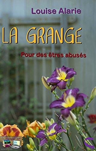 Lire un LA GRANGE: Pour des êtres abusés (Refuge pour gens maltraités) pdf, epub ebook
