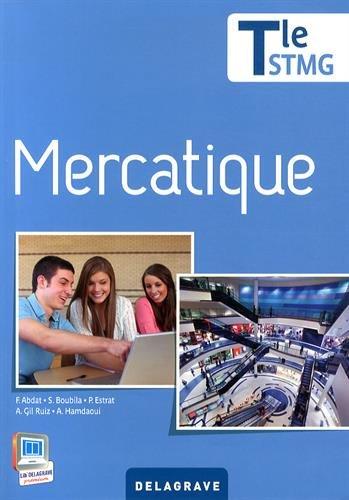 Mercatique : Tle STMG par F. Abdat, S. Boubila, P.Estrat, A. Gil Ruiz